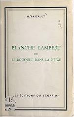 Download this eBook Blanche Lambert