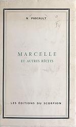 Download this eBook Marcelle et autres récits