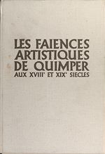 Download this eBook Les faïences artistiques de Quimper aux XVIIIe et XIXe siècles