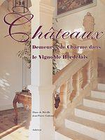 Download this eBook Châteaux, demeures de charme dans le vignoble bordelais