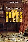 Télécharger le livre :  Les secrets des grands crimes de l'Histoire