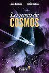 Télécharger le livre :  Les secrets du Cosmos