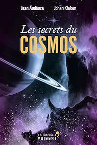 Téléchargez le livre :  Les secrets du Cosmos