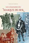 Télécharger le livre :  Les légendes du masque de fer