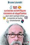 Télécharger le livre :  101 curiosités scientifiques cocasses et stupéfiantes pour avoir quelque chose à raconter en tout...