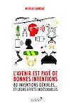 Télécharger le livre :  L'avenir est pavé de bonnes intentions