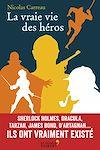 Télécharger le livre :  La vraie vie des héros