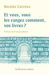 Télécharger le livre :  Et vous, vous les rangez comment vos livres ?
