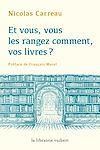 Télécharger le livre : Et vous, vous les rangez comment, vos livres ?