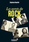Télécharger le livre :  Les Secrets du Rock