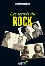 Téléchargez le livre :  Les Secrets du Rock