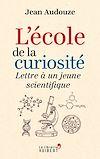 Télécharger le livre :  L'école de la curiosité