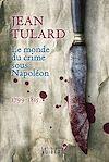 Télécharger le livre :  Le Monde du crime sous Napoléon