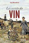 Télécharger le livre :  Les Secrets du vin