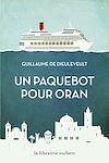 Télécharger le livre :  Un paquebot pour Oran