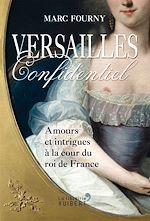Téléchargez le livre :  Versailles confidentiel