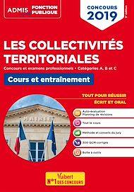 Téléchargez le livre :  Les collectivités territoriales - Cours et entraînement - Catégories A, B et C