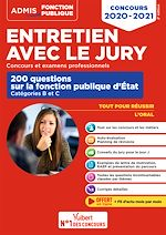 Téléchargez le livre :  Entretien avec le jury - 200 questions sur la fonction publique d'État - Catégories B et C - Conc...