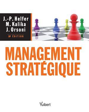 Téléchargez le livre :  Management stratégique