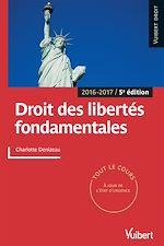 Téléchargez le livre :  Droit des libertés fondamentales