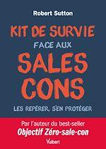 Téléchargez le livre :  Kit de survie face aux sales cons