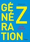 Télécharger le livre :  Génération Z : mode d'emploi