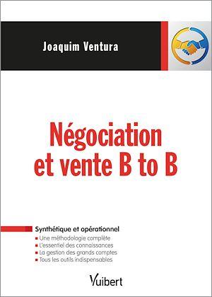 Téléchargez le livre :  Négociation et vente B to B