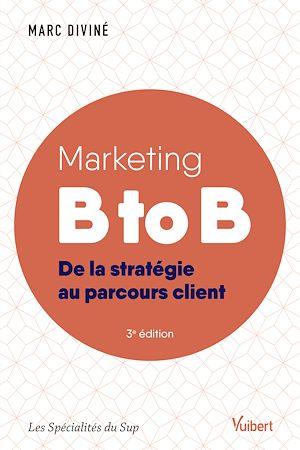 Téléchargez le livre :  Marketing B to B