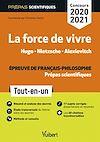 Télécharger le livre :  La force de vivre - Épreuve de français-philosophie - Prépas scientifiques - Concours 2020-2021
