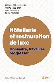 Téléchargez le livre :  Hôtellerie et restauration de luxe