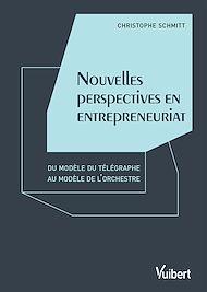 Téléchargez le livre :  Nouvelles perspectives en entrepreneuriat