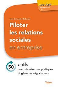 Téléchargez le livre :  Piloter les relations sociales en entreprise