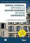 Télécharger le livre :  La gestion de l'entretien de l'immeuble par le conseil syndical
