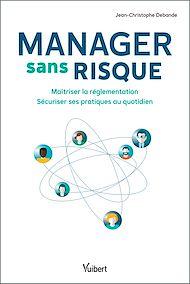 Téléchargez le livre :  Manager sans risque
