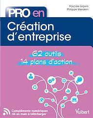 Téléchargez le livre :  Pro en... Création d'entreprise