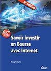 Télécharger le livre :  Savoir investir en Bourse avec Internet 8e éd.