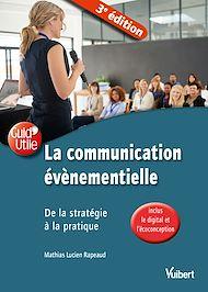 Téléchargez le livre :  Communication événementielle 3e éd.