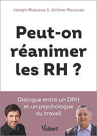 Téléchargez le livre :  Peut-on réanimer les RH ?