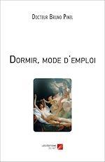 Download this eBook Dormir, mode d'emploi