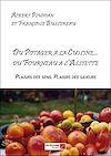Télécharger le livre :  Du Potager à la Cuisine... du Fourneau à l'Assiette