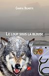 Télécharger le livre :  Le loup sous la blouse