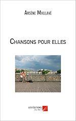 Téléchargez le livre :  Chansons pour elles