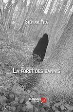 Téléchargez le livre :  La forêt des bannis