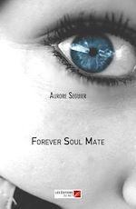 Téléchargez le livre :  Forever Soul Mate