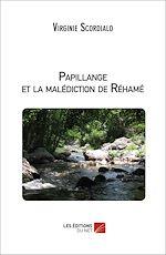 Téléchargez le livre :  Papillange et la malédiction de Réhamé