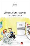 Télécharger le livre :  Journal d'une rescapée de la maternité