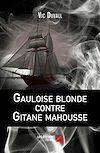 Télécharger le livre :  Gauloise blonde contre Gitane mahousse