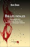 Télécharger le livre :  Bulles fatales