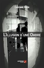 Download this eBook L'Illusion d'une Ombre
