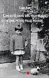 Télécharger le livre :  L'inceste dans les yeux bleus d'une petite fille rousse